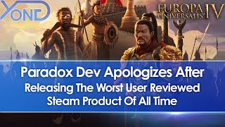 Paradox Dev Apologizes After EU4 Leviathan Expansion Became Worst User Reviewed Steam Product Ever