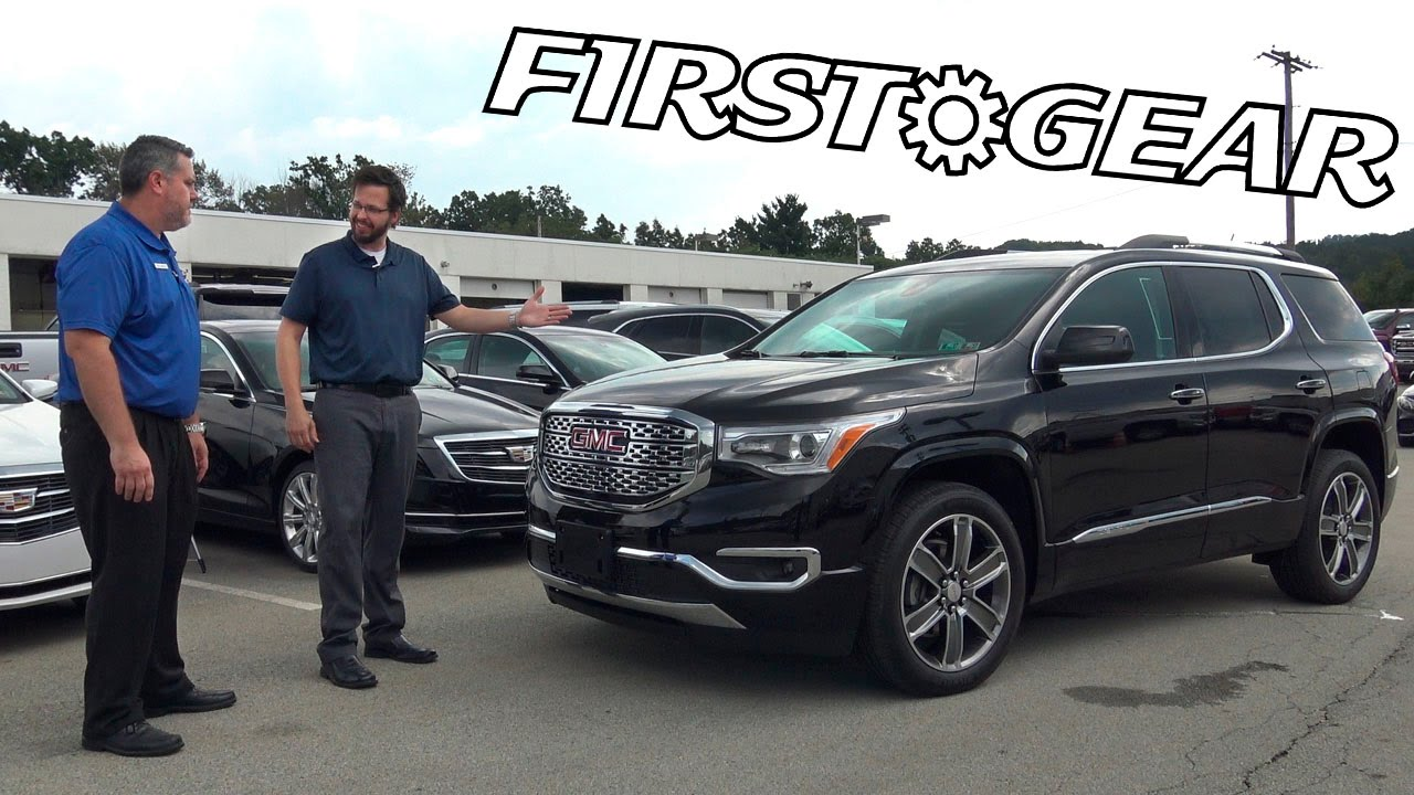First Gear - 2017 GMC Acadia Denali - Review and Test Drive