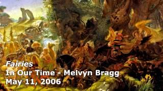 Fairies - In Our Time (BBC Radio 4) - Melvyn Bragg