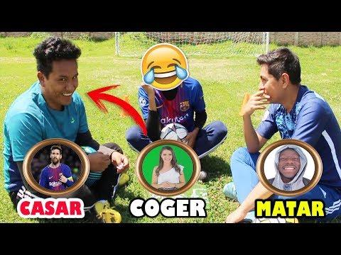 COGER, MATAR O CASARSE | Version FUTBOL | Edson FDB, Eddy OZ & Cris Cas