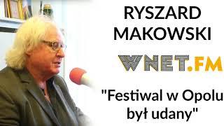 Ryszard Makowski: Hejt na koncert Jana Pietrzaka w Opolu jest niesprawiedliwy