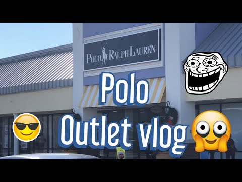 Polo Outlet Vlog