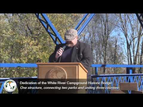 White River Campground Historic Bridges Dedication