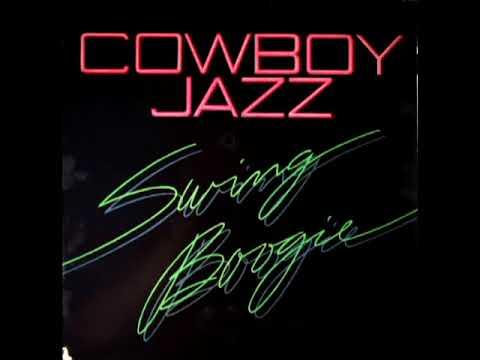 Swing Boogie [1982] - Cowboy Jazz