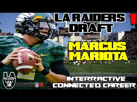 LA Raiders draft Marcus Mariota | Madden 15 Connected Franchise