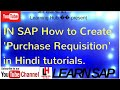 How to Create 'Purchase Requisition' on SAP in Hindi? MM MODULE All by Learning HUb