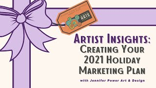 Artist Insights: Creating Your Holiday Marketing Plan