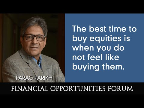 """""""The best time to buy equities is when you do not feel like buying them"""" - Parag Parikh"""
