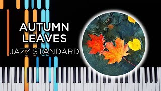 Autumn Leaves - Jazz piano solo tutorial