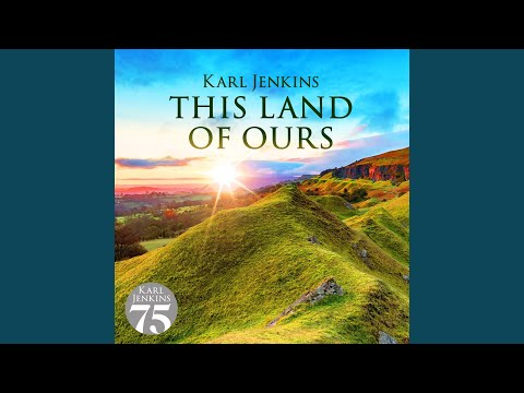 Jenkins: This Land Of Ours: Cantilena - Ysbryd y Mynyddoedd (Spirit Of The Mountains) Mp3