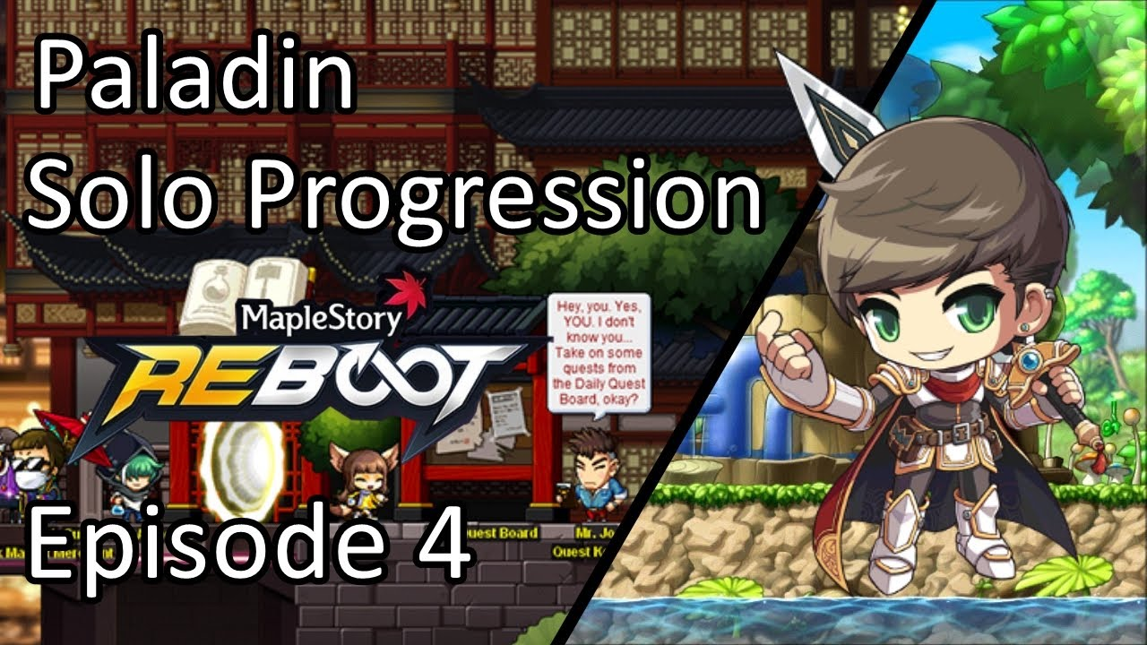 Maplestory Reboot GMS | Episode 4: Yu Garden | Level 135 - 150 | Paladin Solo Progression