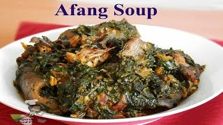 Afang soup - How to cook Afang soup (fresh& dry leaves method provided)