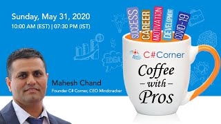 Coffee With Pro's ft. Mahesh Chand Ep. 1