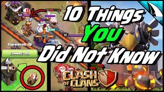 10 Clash of Clans Things You Did Not Know