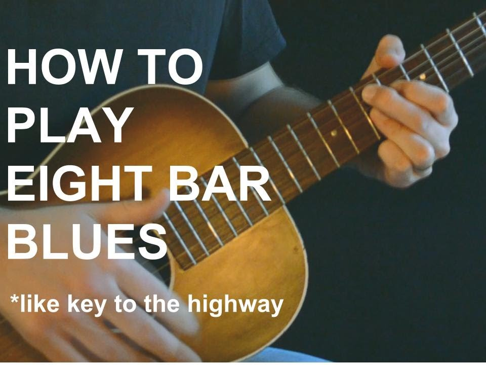 Eight Bar Blues Lesson (In the Style of Key to the Highway)