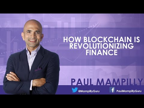 How Blockchain Is Revolutionizing Finance - Paul Mampilly