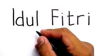 cara menggambar kata IDUL FITRI menjadi GAMBAR MOHON MAAF LAHIR BATIN