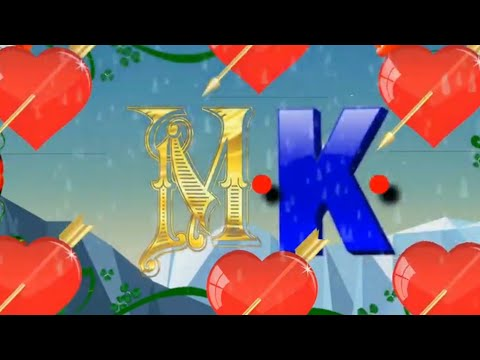 Rs Love Status 💝M K Latter Neme 🌹Whatsapp Status Video🌹 M K Latter Name💝🌹💓🌹💝🌹💝💝