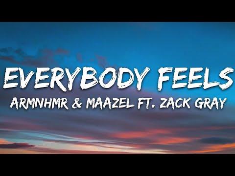 Armnhmr Maazel - Everybody Feels Feat Zack Gray