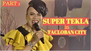 Part_1_SUPER_TEKLA-_Nagpasaya_sa_Tacloban_City,_Sasakit_ang_iyong_Tiyan_sa_kakatawa