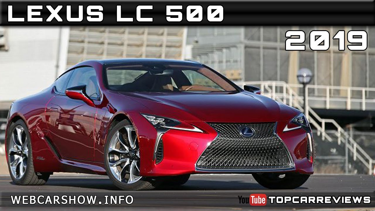 2019 Lexus Lc 500 Review Rendered Price Specs Release Date