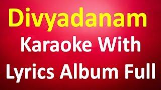 Super Hit Christian Devotional Karaoke with Lyrics |Divyadanam full Album Karaoke