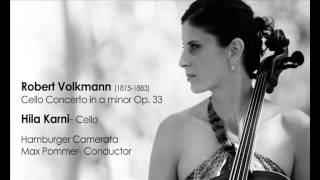 Hila Karni  *  Robert Volkmann- cello concerto Op. 33
