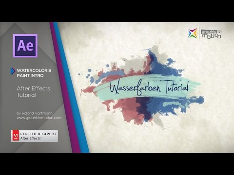 Watercolor & Paint Elements & Intro - After Effects Tutorial