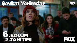 Video Şevkat Yerimdar 6. Bölüm 2. Tanıtımı download MP3, 3GP, MP4, WEBM, AVI, FLV September 2018