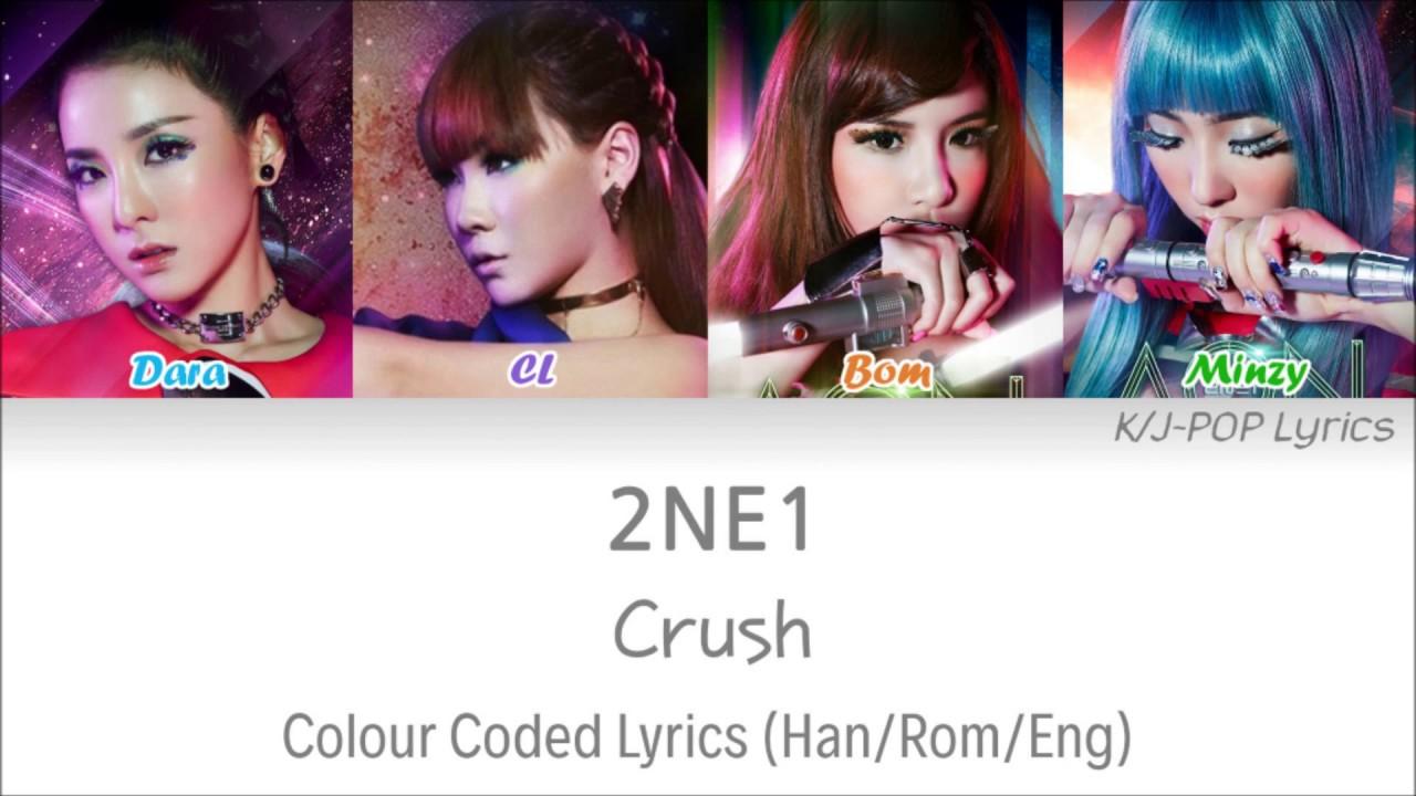 Download 2NE1 (투애니원) - Crush Colour Coded Lyrics (Han/Rom/Eng)