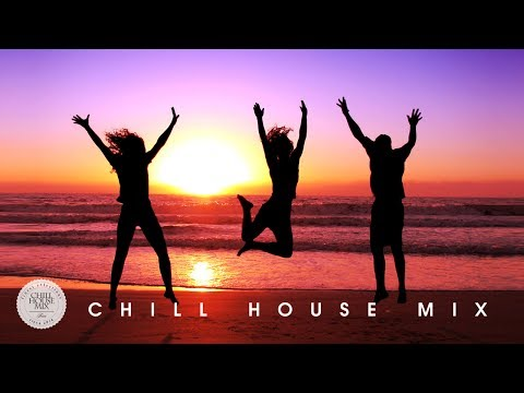 CHILL HOUSE MIX | Best of 2016 - 2017 ✭ Deep House Music Nu Disco Chill Out Session