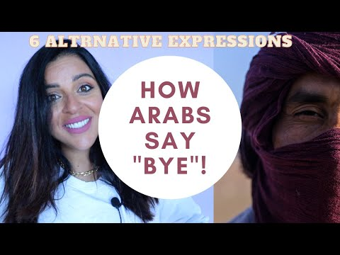 """6 DIFFERENT WAYS TO SAY """"BYE""""! - Alternative Arabic expressions & why I almost cried!"""