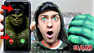 DO NOT CALL HULK AT 3AM!! *OMG I GOT SUPER POWERS*