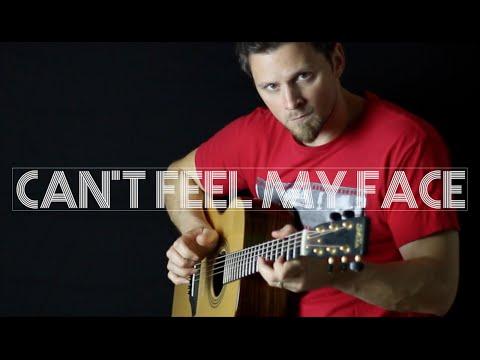 Can't Feel My Face - The Weeknd   Fingerstyle Guitar Interpretation
