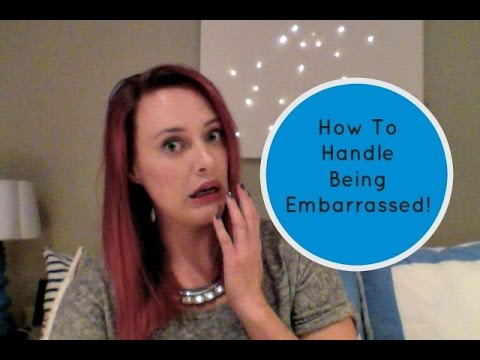 Popularity Advice: How To Deal With Embarrassing Moments