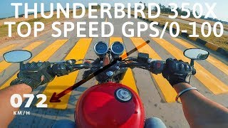 Thunderbird 350x Top Speed | 0-100Kmph | GPS Test | The Motorcyclist