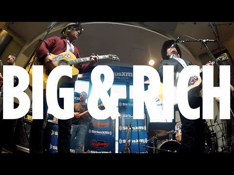 """Big & Rich """"Look at You"""" // SiriusXM // The Highway"""