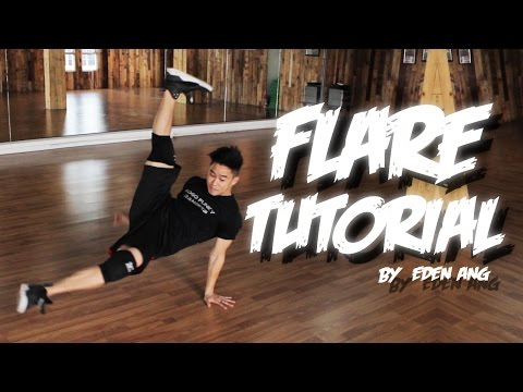 Bboy Tutorial I HOW TO FLARE I Different Way of Learning Flare I by Eden Ang