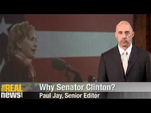 Why Senator Clinton?