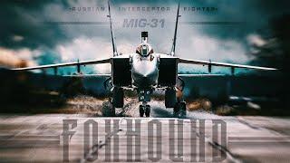 MiG31 Foxhound  Russian Super Interceptor