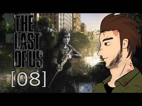 [08] The Last of Us - Escape From- Where Are We Anyway?!