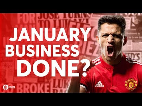 Jan Business Done w/Sanchez? Manchester United Transfer News Today! #13