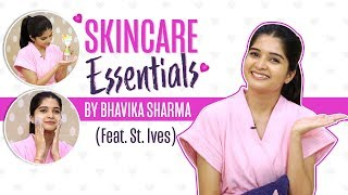 Skincare essentials by Bhavika Sharma (Feat. St. Ives)