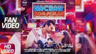 Download Nachan Ton Pehlan (Fan )   Yuvraj Hans   Jaani   B Praak   Latest Punjabi Song 2018 MP3 song and Music Video