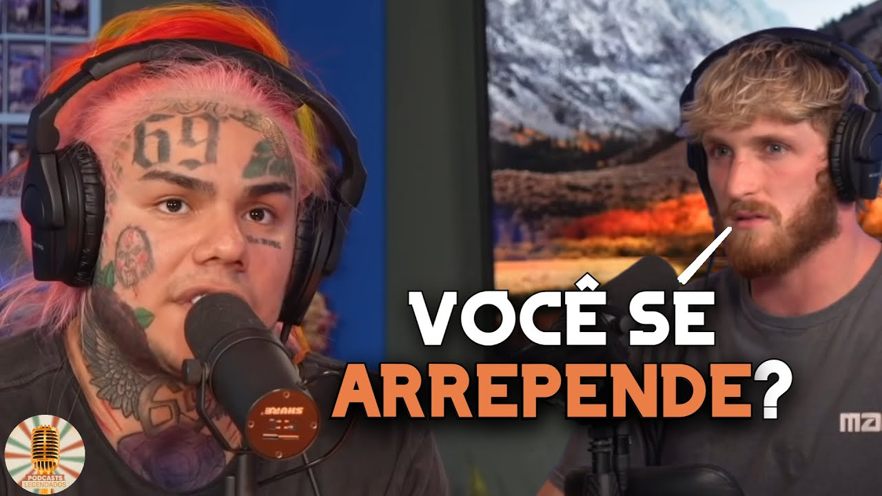 6IX9INE SE ARREPENDE DAS BESTEIRAS QUE FEZ? | LEGENDADO