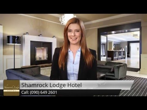 Shamrock Lodge Hotel Athlone Westmeath - Review