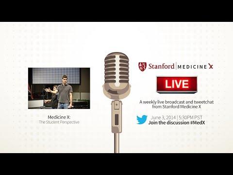 Stanford Medicine X Live! Student Hangout