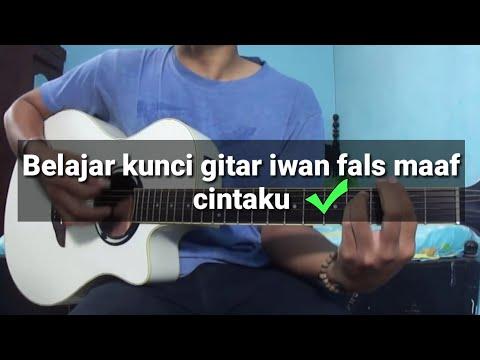Belajar gitar | kunci gitar( Iwan Fals Maaf Cintaku )