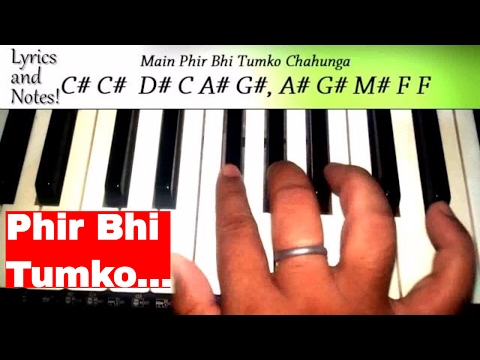 Main Phir Bhi Tumko Chahunga | Notation and Piano tutorial | Note by Note Easy Tutorial | in Hindi