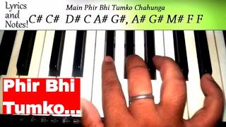 Download Mp3 🎹main Phir Bhi Tumko Chahunga | Notation And Piano Tutorial | Note By Note Easy